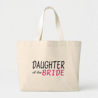 Daughter Of The Bride Large Tote Bag
