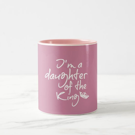 Daughter of The King Bible Quote Pink Two-Tone Coffee Mug
