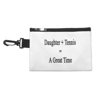Daughter Plus Tennis Equals A Great Time Accessories Bag