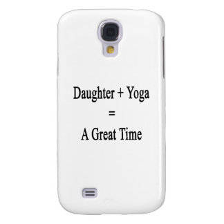 Daughter Plus Yoga Equals A Great Time Samsung Galaxy S4 Covers