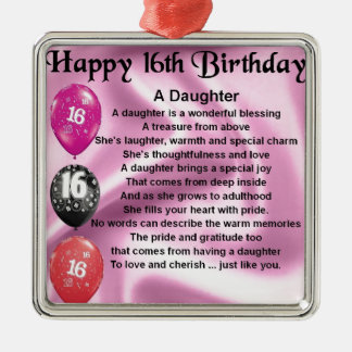 Daughter Poem  16th Birthday Metal Ornament