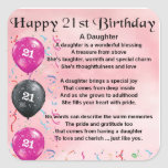 """Daughter Poem 21st Birthday Square Sticker<br><div class=""""desc"""">A great gift for a daughter on her 21st birthday</div>"""