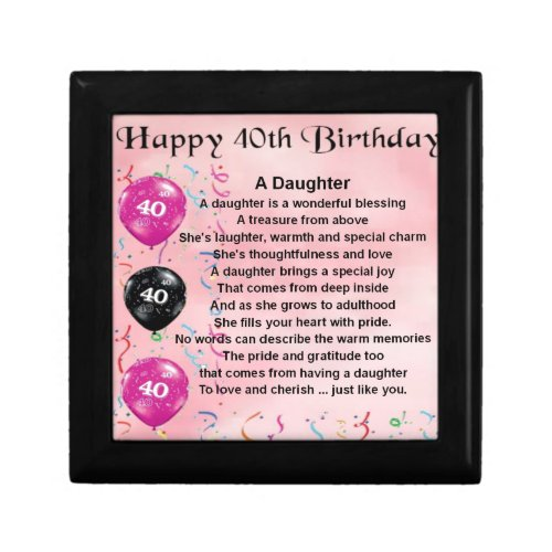 Daughter Poem  40th Birthday Keepsake Box