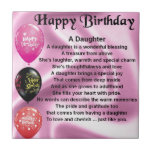 "daughter poem  happy birthday tile<br><div class=""desc"">a great gift for a daughter on her birthday</div>"