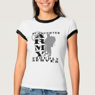 Daughter Proudly Serves - ARMY T-Shirt
