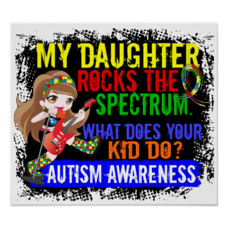 Daughter Rocks The Spectrum Autism Poster