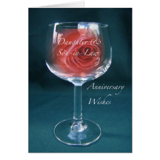 Daughter, Son-in-Law Anniversary Wineglass Rose Card