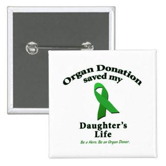 Daughter Transplant Pinback Button