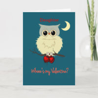 Daughter Valentine's Day Cute Owl Humor Holiday Card