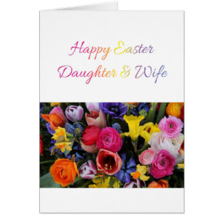 Daughter & Wife   Happy Easter Card