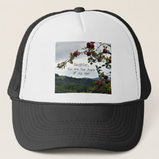 Daughter, you are the Apple of my eye! Trucker Hat