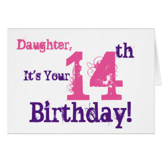 Daughter's 14th birthday greeting in purple, pink. card