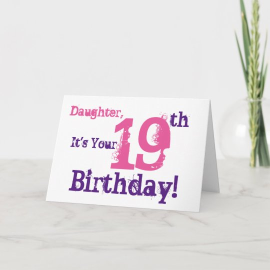 Daughters 19th Birthday Greeting In Purple Pink Card Zazzle