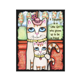 Daughters and Mothers Love Cat Wrapped Canvas Stretched Canvas Print