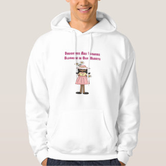 Daughters Are Flowers Blooming in Our Hearts Hoodie