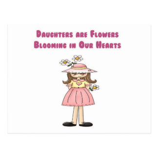 Daughters are Flowers Blooming in Our Hearts Postcard