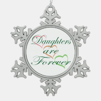 Daughters Are Forever Hearts Snowflake Pewter Christmas Ornament