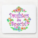 DAUGHTERS are Special Mouse Pad