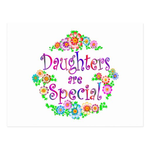 DAUGHTERS are Special Postcard