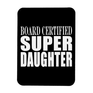 Daughters Birthdays Board Certified Super Daughter Vinyl Magnets
