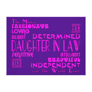 Daughters in Law Weddings & Birthdays : Qualities Stretched Canvas Print