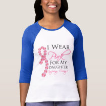 Daughter's Inspiring Courage - Breast Cancer T-Shirt