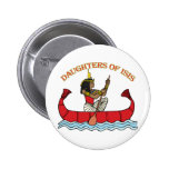 Daughters of Isis Pinback Buttons