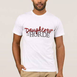 Daughters of the Horde tshirt! T-Shirt