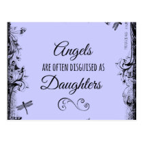 Daughters Quote: Angels are often Postcard