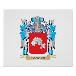 Dauphin Coat of Arms - Family Crest Posters