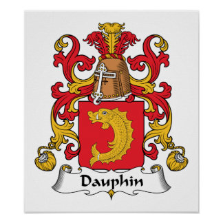 Dauphin Family Crest Posters