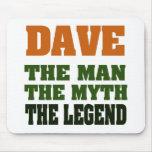 ¡Dave - el hombre, el mito, la leyenda! Tapetes De Ratones