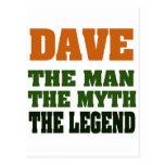 ¡Dave - el hombre, el mito, la leyenda! Tarjeta Postal