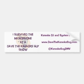 """Dave el individuo del Karaoke """"sobreviví"""" Pegatina Para Auto"""