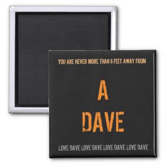 DAVE Joke 2 Inch Square Magnet