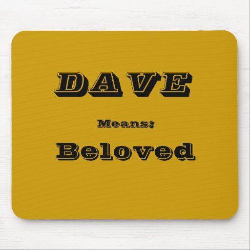 Dave Mouse Pad