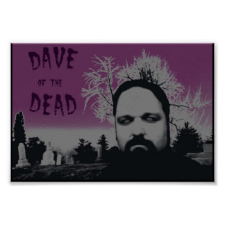 Dave of the Dead Poster