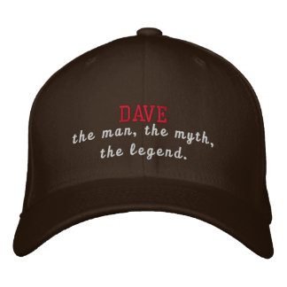 Dave the legend embroidered baseball hat