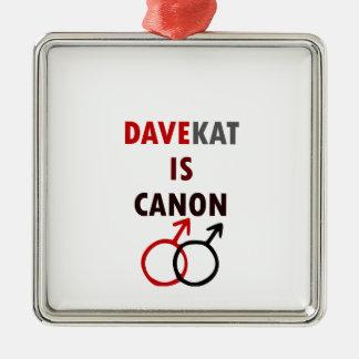 Davekat Is Canon (v1) Metal Ornament