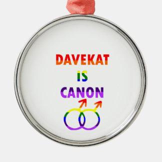 Davekat Is Canon (v2) Metal Ornament