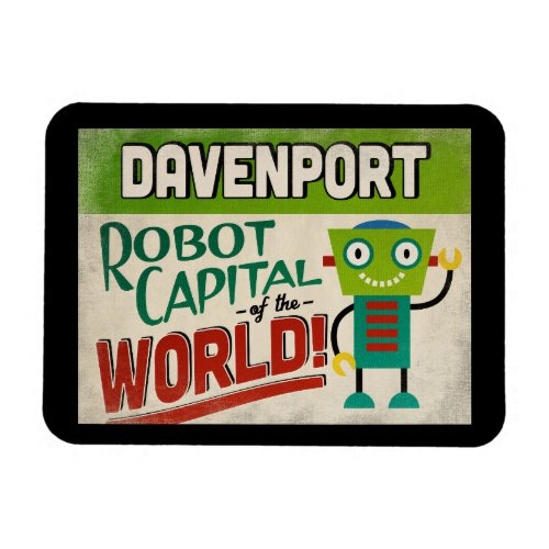 Davenport Iowa Robot - Funny Vintage Magnet