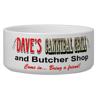 DAVE'S CANNIBAL GRILL DOG WATER BOWLS
