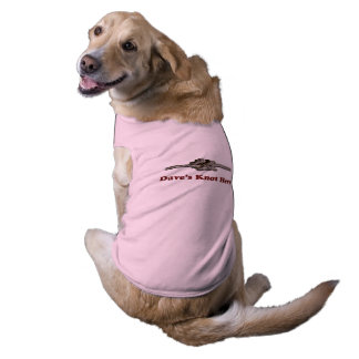 Dave's Knot Here - Pet Clothes