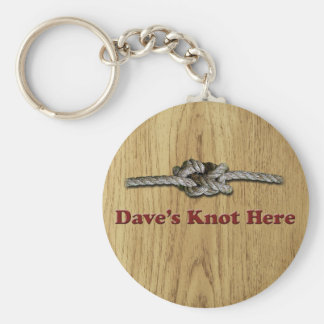 Dave's Knot Here SHORT - Multi-Products Keychain
