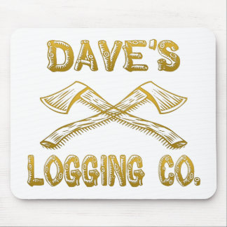 Dave's Logging Company Mouse Pad