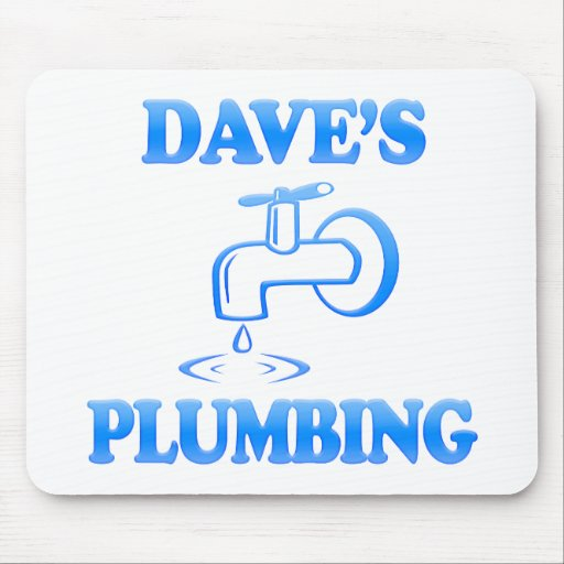 Dave's Plumbing Mouse Pad