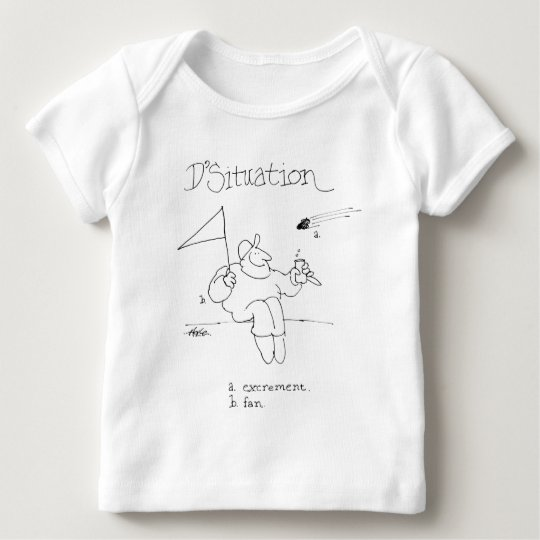 davholle situation excrement fan baby T-Shirt