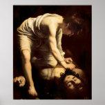 David and Goliath - Caravaggio c.1610 Posters