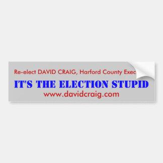 DAVID CRAIG, Harford County Executive Bumper Sticker