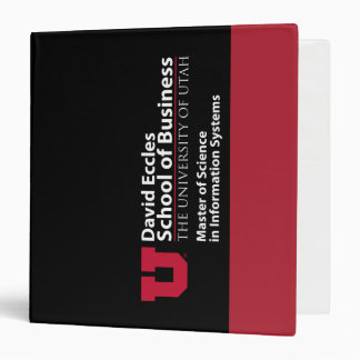 David Eccles School of Business - MSIS 3 Ring Binder